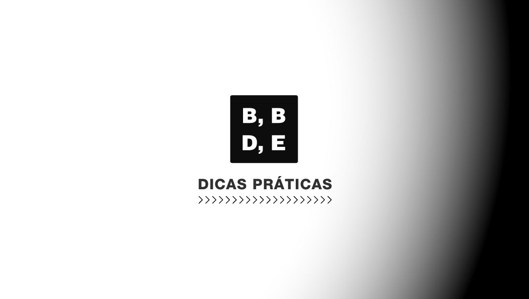 Dicas Práticas - BBDE Comunicação