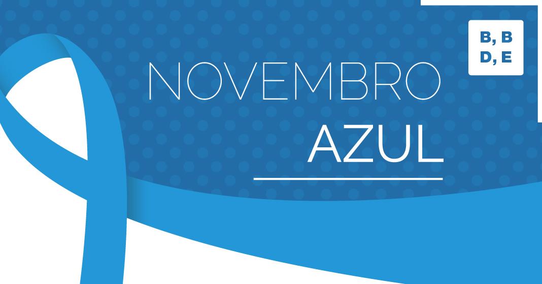 Novembro Azul e a importância do exame de toque - BBDE Comunicação