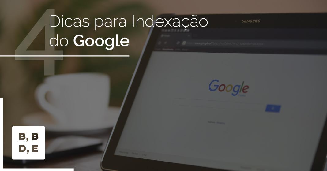 Dicas para Indexação do Google - BBDE Comunicação
