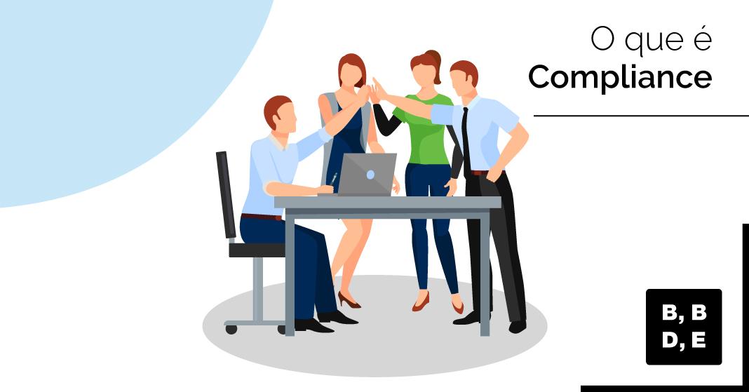 O que é compliance? - BBDE Comunicação | Agência de Marketing Jurídico